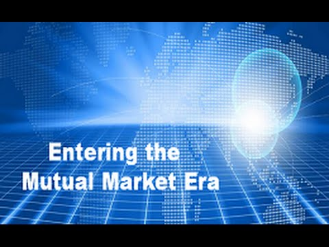 Entering the Mutual Market Era