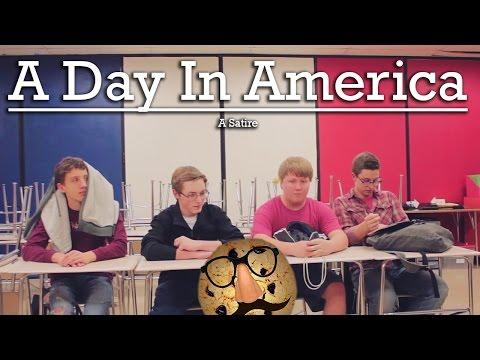 A Day In America: A Satire