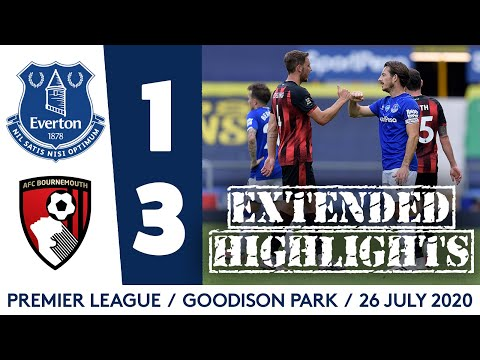 EXTENDED HIGHLIGHTS: EVERTON 1-3 AFC BOURNEMOUTH