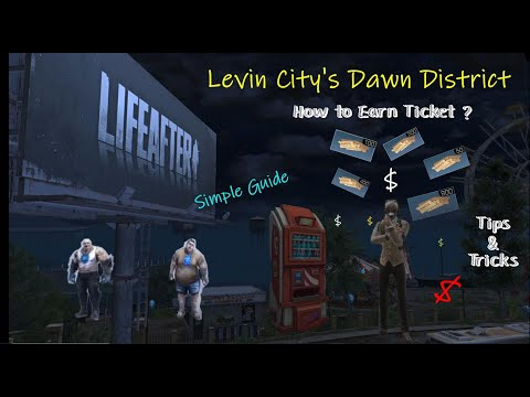Levin City's Dawn District 4 Ways Collect Ticket[Simple Guide]
