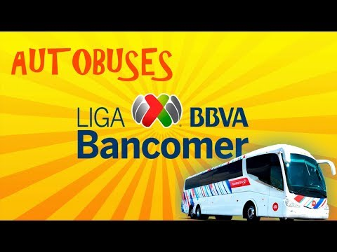 Autobuses Liga MX 2018 | Camiones Liga Bancomer MX