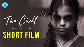 The Child Short Film | Latest 2018 Telugu Short Films || Phaninndra || Mahesh Babu || Shalini