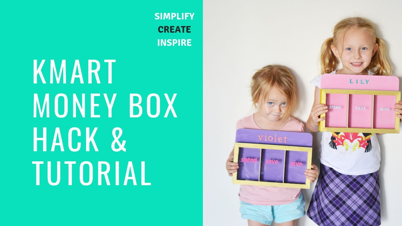 Kmart Kids Money Box Hack & Tutorial - Simplify Create Inspire