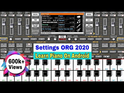ORG 2020 (Piano) Setting Tutorial: Part 1