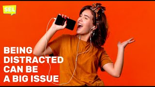 SEL Video Lesson of the Week (week 21) - How to Manage Being Distracted