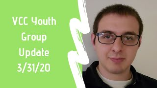 Youth Group Update 3/31/20