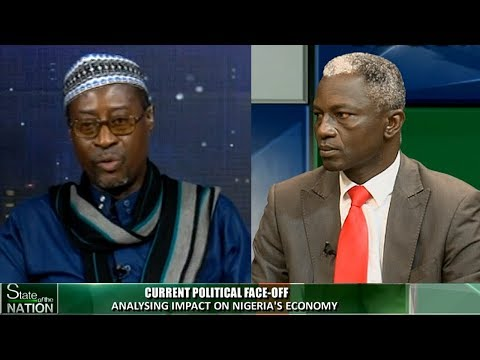 Analysing Impact Of Political Face-Off On Nigeria's Economy Pt.2 |State Of The Nation|