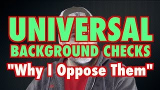 Universal Background Checks: Overstepping Govt. Limits