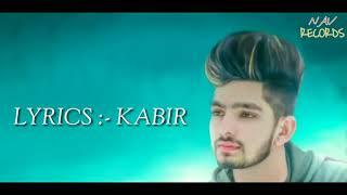 Mohabbat ( LYRICS VIDEO ) | Vocal Sunny | Lyrics Kabir | Label Nav Records