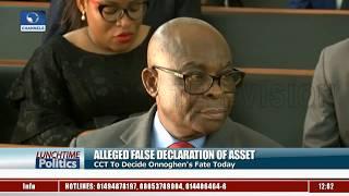 Alleged False Asset Declaration: Court Convicts Onnoghen |Lunchtime Politics|