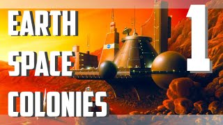 Earth Space Colonies - EP 1 - Poverty Astronauts