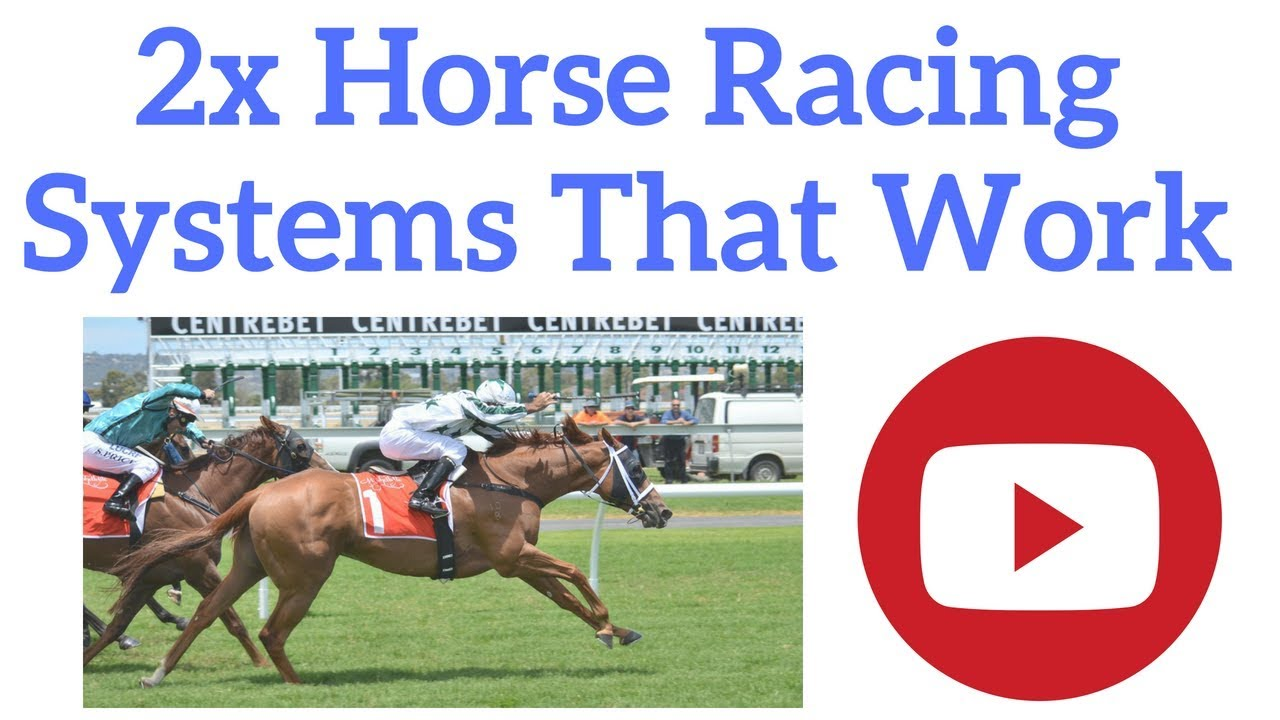 2 X Horse Racing Systems That Work – FINALLY!
