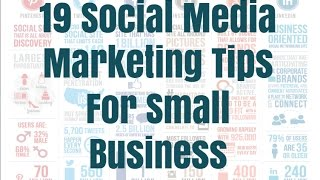 19 Social Media Marketing Tips For Small Business
