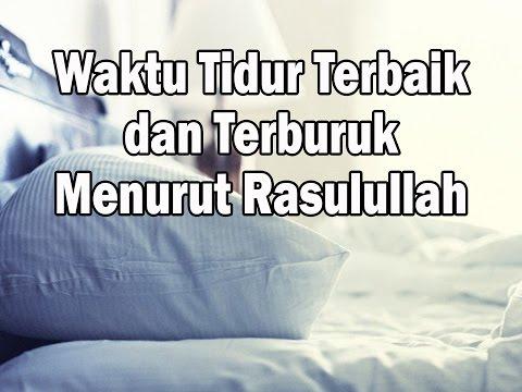 Waktu Tidur Terbaik dan Terburuk Menurut Rasulullah ﷺ - Ustadz Drs Nasution Usman