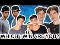 Which TWIN are you?