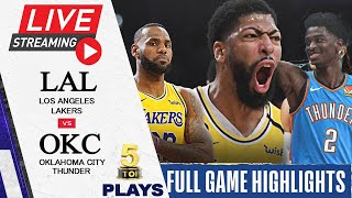 020921 NBA Live Stream Los Angeles Lakers vs Oklahoma City Thunder FULL GAME HIGHLIGHTS Top 5 Plays