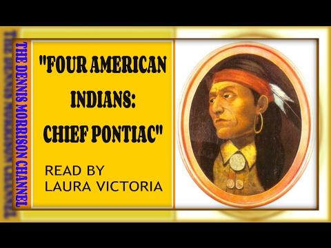 FOUR AMERICAN INDIANS: CHIEF PONTIAC IN MICHIGAN