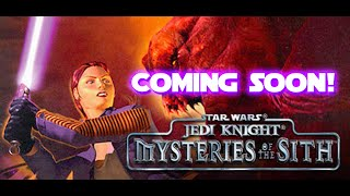 [Coming Very Soon] Star Wars Jedi Knight - Mysteries of the Sith
