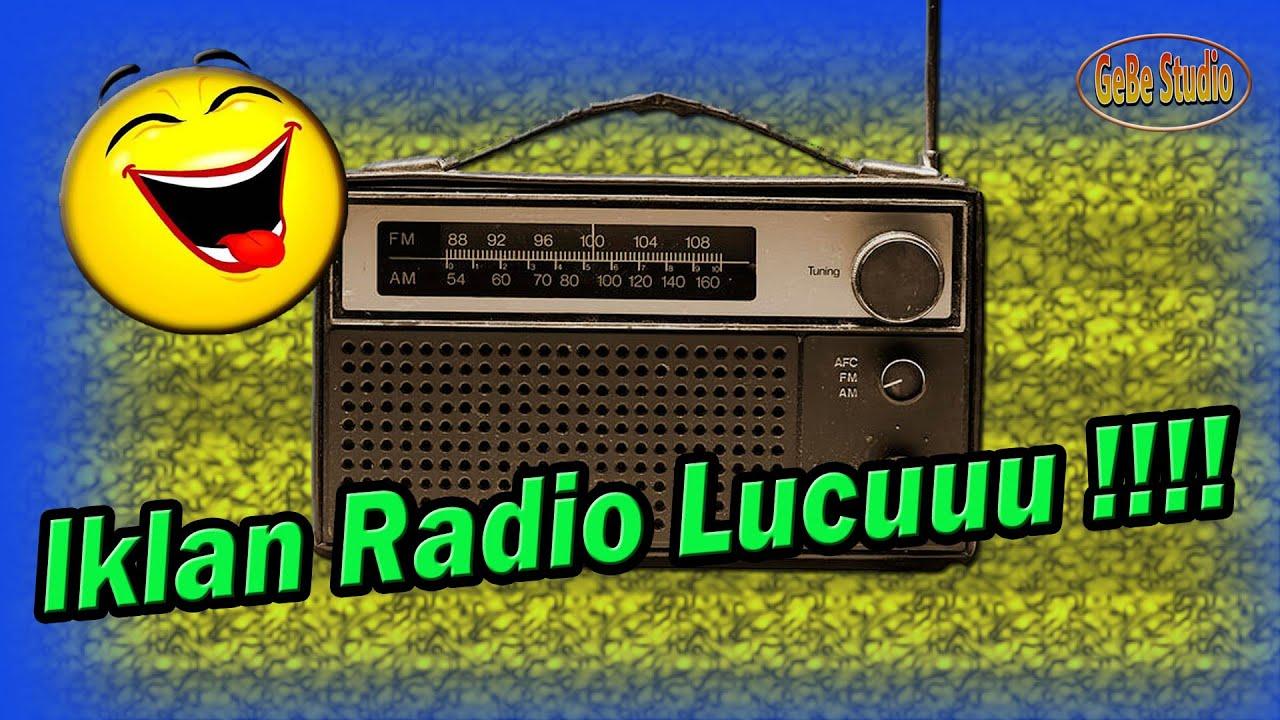 IKLAN RADIO LUCU GOKIL KOCAK