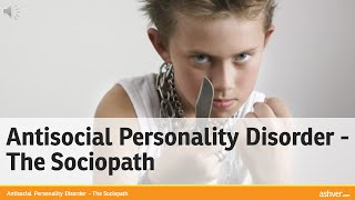 Antisocial Personality Disorder - The Sociopath