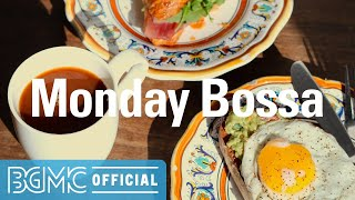 Monday Bossa: Morning Coffee Music - Relaxing Instrumental Bossa Nova & Jazz for Wake Up, Studying