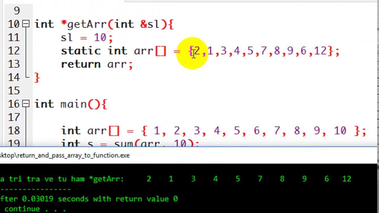 [Ngôn Ngữ C] Bài 20: Truyền mảng vào hàm và trả về mảng từ một hàm.