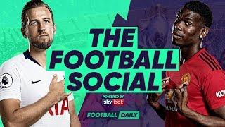 Tottenham 0-1 Manchester United | De Gea Keeps Spurs At Bay | #TheFootballSocial