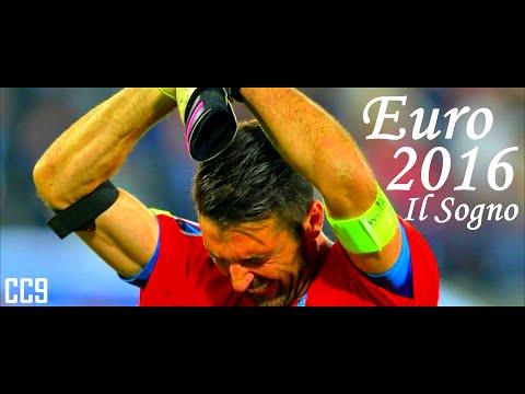 Italia Euro 2016 - Il Sogno - Il Cammino degli Azzurri Fino a Bordeaux