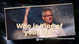 Who is King of your life? | 10.18.20
