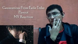 Generations From Exlie Tribe - Pierrot (MV Reaction)
