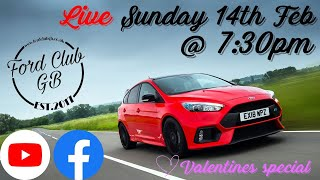 Ford Club Gb Live - Valentines Special