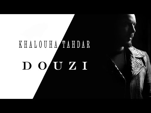 Download DOUZI - khalouha tahdar - دوزي - خلوها تهدر Mp4 baru