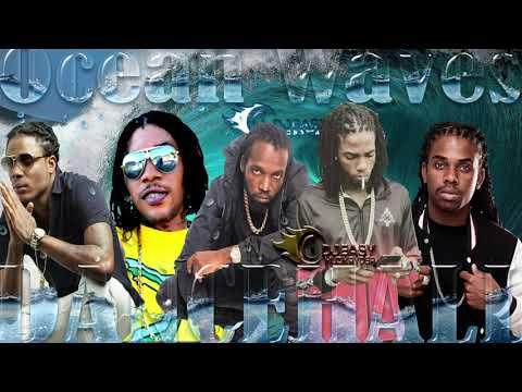 2020-dancehall-mix-march-2020-ocean-waves-alkaline,mavado,vybz-kartel,masicka,jahmiel,popcaan