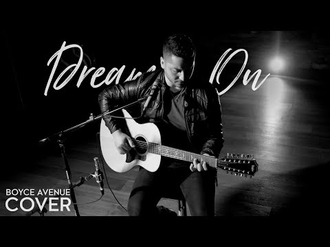 Dream On - Aerosmith (Boyce Avenue acoustic cover) on Spotify & Apple