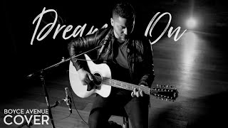 Dream On - Aerosmith (Boyce Avenue acoustic cover) on Spotify & iTunes
