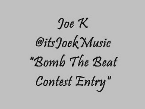 "Joe K - ""Bomb The Beat"" Rap Contest (Cryptic Wisdom, PFV, Shizzy VI, D-Pryde Diss)"