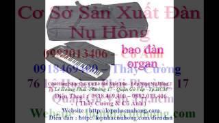 Bao đàn Organ Casio | Phụ kiện nhạc cụ , bao dan organ psr 2000