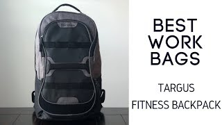 Best Work / Gym Bags: Targus Fitness Backpack Review