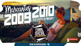 SET - MELODY MARCANTES 2009 & 2010 - DJ LUYS D'NIGHT (AGOSTO 2018)