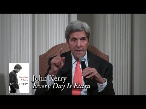 """John Kerry, """"Every Day Is Extra"""""""
