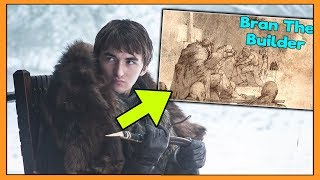 Why Bran Stark WILL Become Brandon The Builder! (GAME OF THRONES) SEASON 8