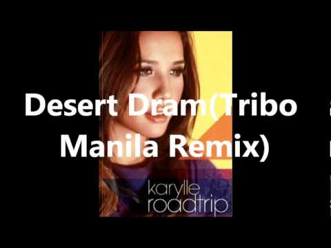 DESERT DRAMA(TRIBO MANILA REMIX) BY KARYLLE_ROADTRIP ALBUM