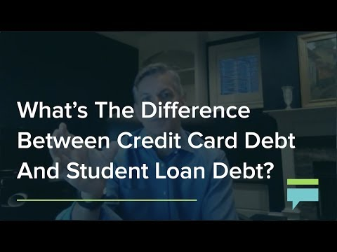 Whats The Difference Between Credit Card Debt And Student Loan Debt