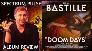 Bastille - Doom Days - Album Review