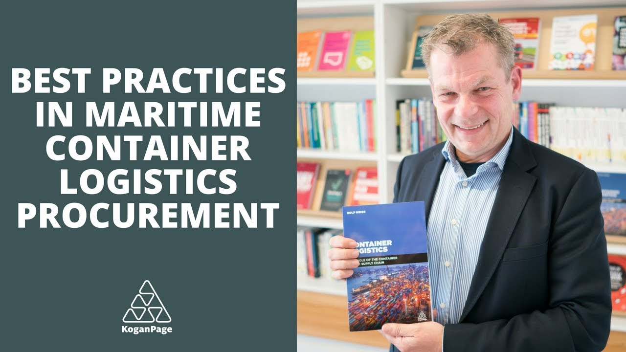 Best Practices in Maritime Container Logistics Procurement (Shipper's Side)  | Rolf Neise