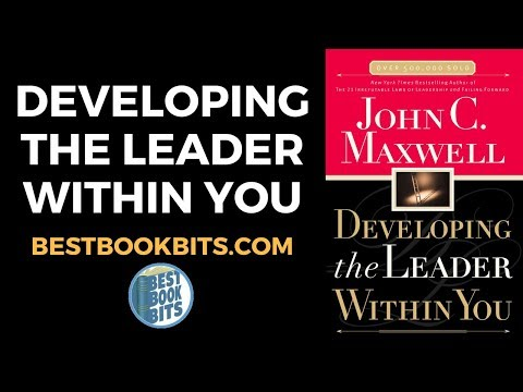 John C. Maxwell: Developing the Leader Within You Book Summary Mp3