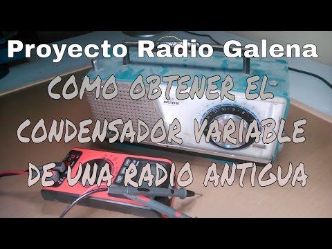 CÓMO OBTENER EL CONDENSADOR VARIABLE DE UNA RADIO ANTIGUA. PROYECTO RADIO GALENA.