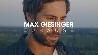 Max Giesinger - Zuhause (Offizielles Video)