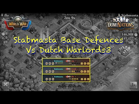 StabDominations Base Defences vs Dutch Warlords3   By Viewers Request A Defence Episode   2018.02.06