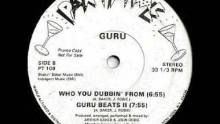 Guru - Who You Stealin